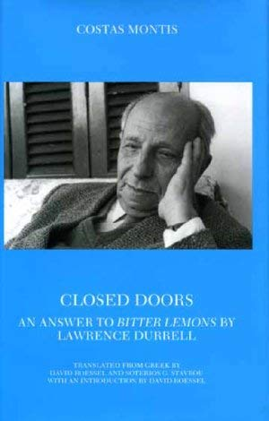 Closed Doors: An Answer to Bitter Lemons By Lawrence Durrell: Kostas Montes {Author} with David ...