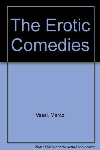 9780932966209: The Erotic Comedies