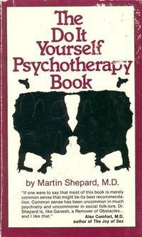 9780932966230: The Do-It-Yourself Psychotherapy Book