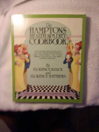 The Hamptons Health Spa Diet Cookbook: Florence Kulick