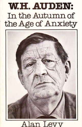 9780932966315: W.H. Auden: In the Autumn of the Age of Anxiety