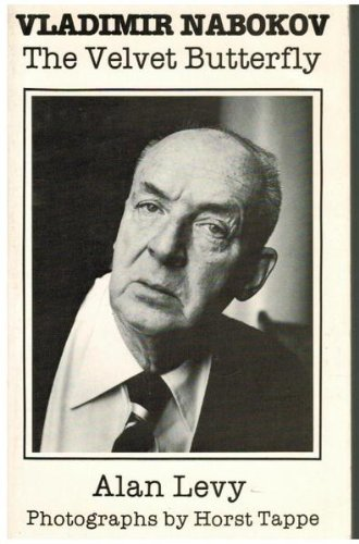 Vladimir Nabokov: The Velvet Butterfly (0932966411) by Levy, Alan