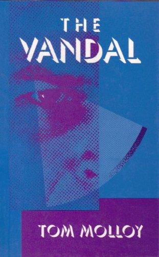 The Vandal: Tom Molloy