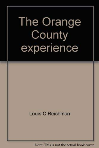 The Orange County Experience: Louis Reichman and