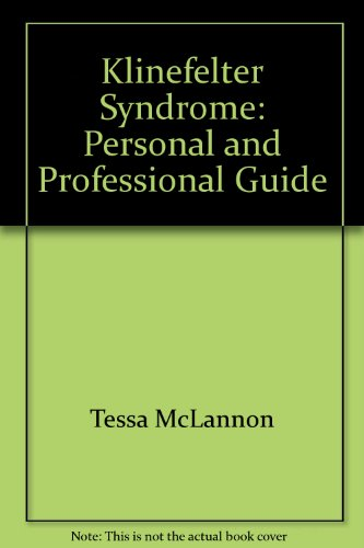 9780932970978: Klinefelter Syndrome: Personal and Professional Guide