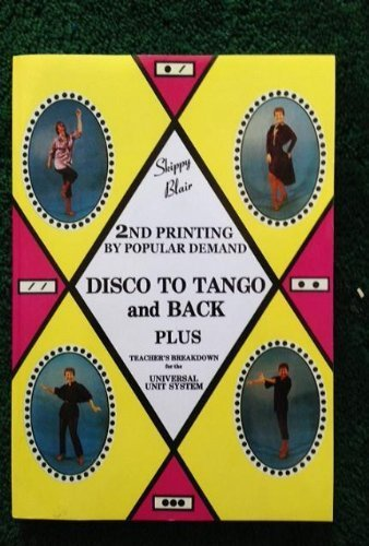 9780932980014: Skippy Blair on Contemporary Social Dance: Disco to Tango and Back/Plus Teacher's Breakdown for the Universal Unit System