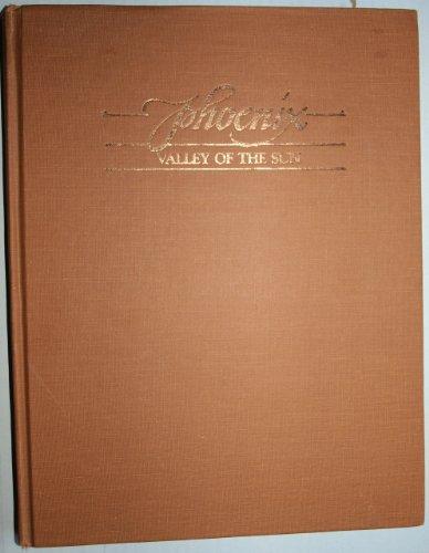 Phoenix Valley Of The Sun: Johnson, G. Wesley