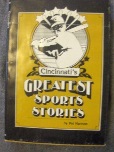Cincinnati's Greatest Sports Stories: Pat Harmon