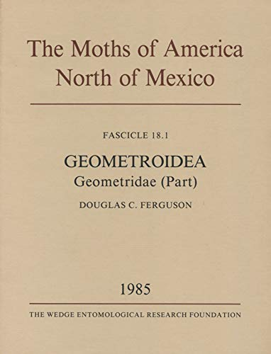 The Moths of America North of Mexico.: Douglas C. Ferguson,