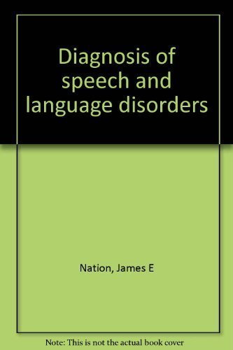 Diagnosis of Speech and Language Disorders