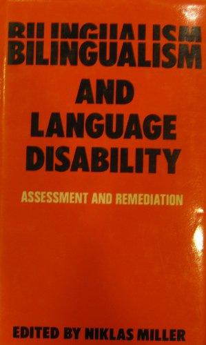 9780933014268: Bilingualism and language disability: Assessment & remediation