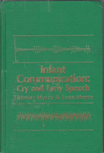 9780933014626: Infant Communication: Cry and Early Speech