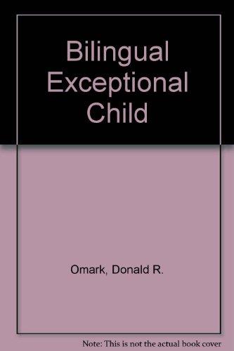 9780933014886: Bilingual Exceptional Child