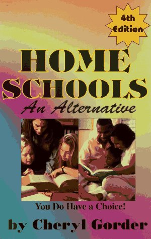 9780933025479: Home Schools: An Alternative
