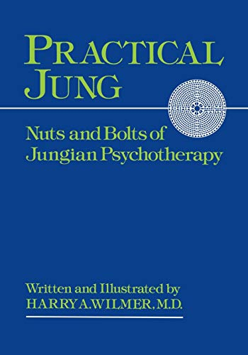 9780933029163: Practical Jung: Nuts and Bolts of Jungian Psychotherapy