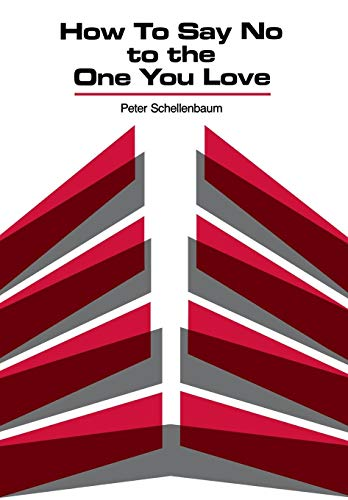 9780933029255: How to Say No to the One You Love (English and German Edition)