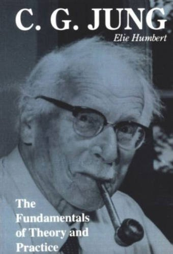 9780933029262: C.G. Jung: The fundamentals of theory and practice