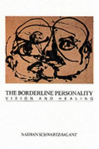 9780933029316: Borderline Personality: Vision and Healing (Chiron Monograph Series; 3)