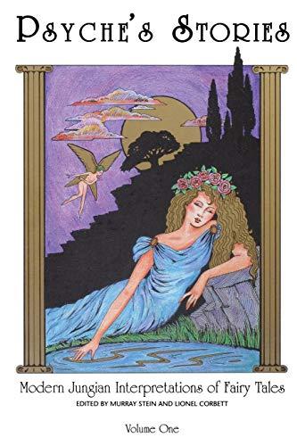 9780933029392: Psyche's Stories: Modern Jungian Interpretations of Fairy Tales: 1