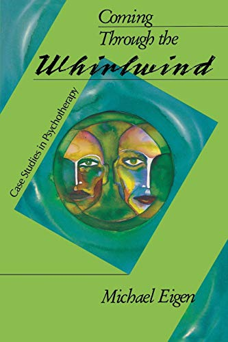 9780933029538: Coming Through the Whirlwind: Case Studies in Psychotherapy