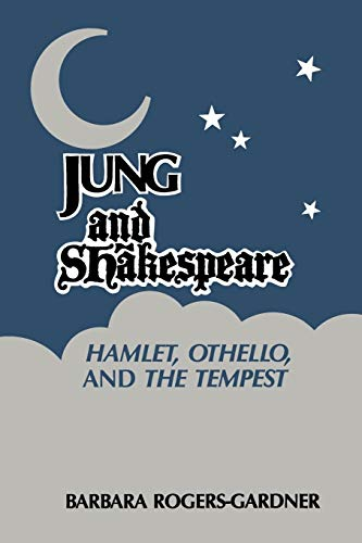 9780933029552: Jung and Shakespeare - Hamlet, Othello and the Tempest (Chiron Monograph Series)