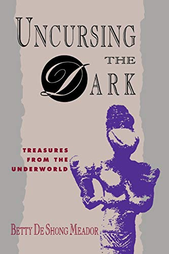 Uncursing the Dark: Treasures from the Underworld