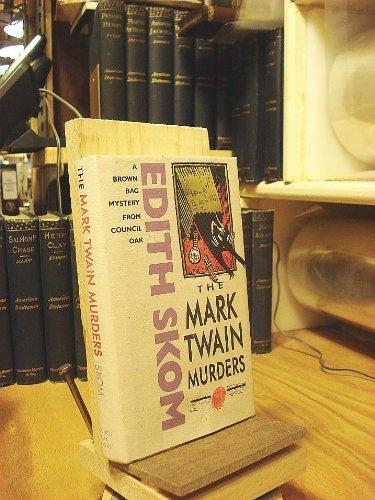 9780933031173: The Mark Twain Murders: A Beth Austin Mystery (Brown Bag Mystery Series)