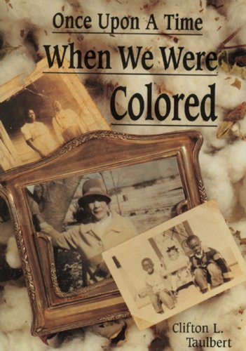 9780933031197: Once Upon a Time When We Were Colored