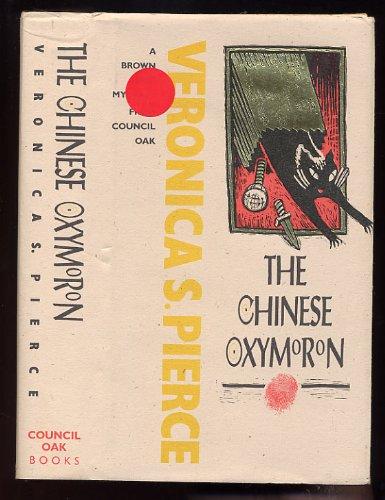 The Chinese Oxymoron: Pierce, Veronica S.