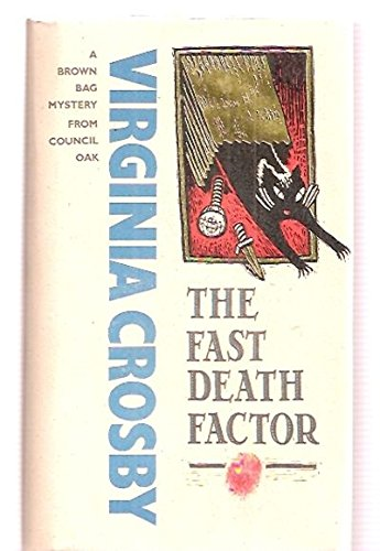 9780933031302: The Fast Death Factor (Brown Bag Mysteries)