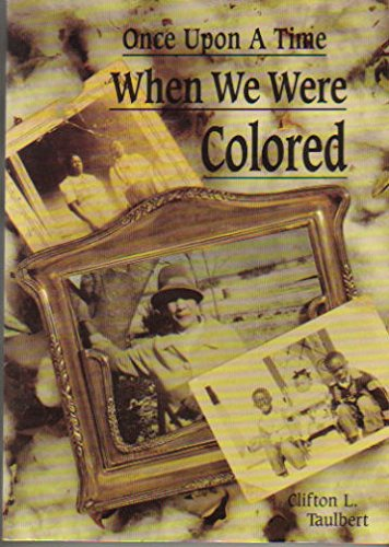 9780933031340: Once upon a Time When We Were Colored