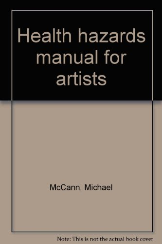 9780933032002: Health Hazards Manual for Artists