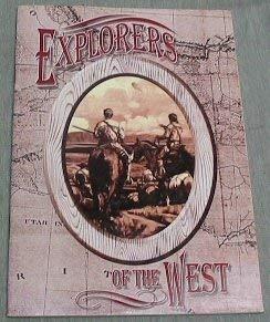 Explorers of the West: Carol Clark