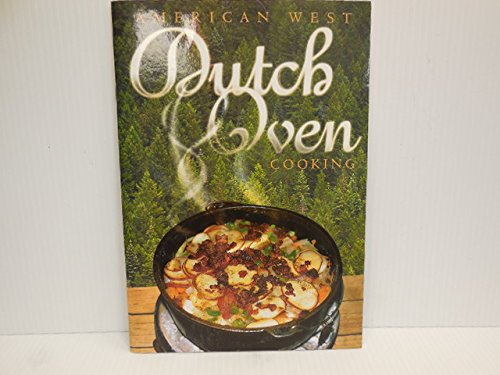 9780933043411: American West Dutch Oven Cooking