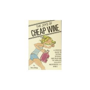 Joys of Cheap Wine: Billings, Henry