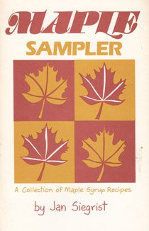 9780933050334: Maple Sampler: A Collection of Maple Syrup Recipes