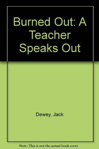 9780933050372: Burned Out: A Teacher Speaks Out