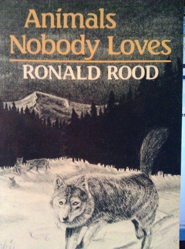 9780933050549: Animals Nobody Loves