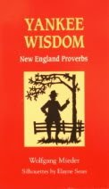 Yankee Wisdom: New England Proverbs: Mieder, Wolfgang