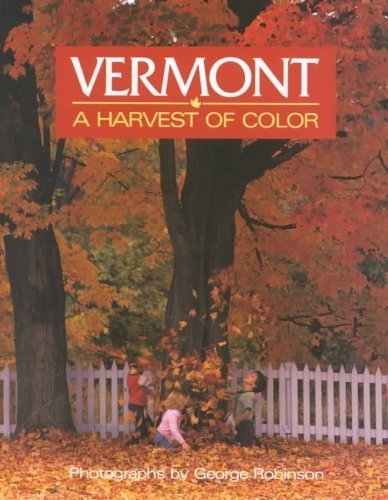 9780933050815: Vermont: A Harvest of Color