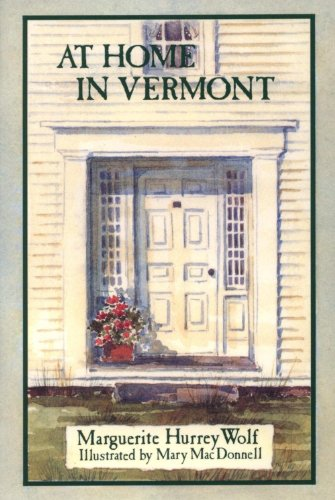At Home in Vermont: Marguerite Hurrey /