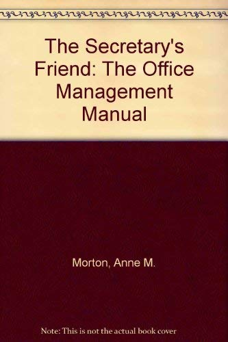 9780933051164: The Secretary's Friend: The Office Management Manual