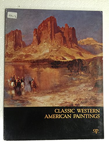 Classic Western American Paintings: Miller, Alfred Jacob;Peters,