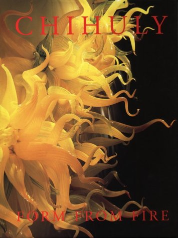 9780933053069: Chihuly: Form from Fire