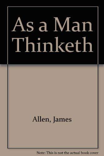 9780933062221: As a Man Thinketh