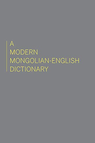 A Modern Mongolian-English Dictionary (Uralic and Altaic: Gombojab Hangin