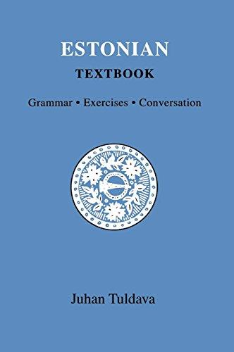 Estonian Textbook: Grammar - Exercises - Conversation: Tuldava, Juhan; Haas,