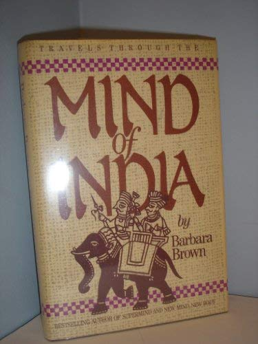 Travels Through the Mind of India