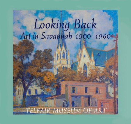 Looking Back: Art in Savannah 1900-1960