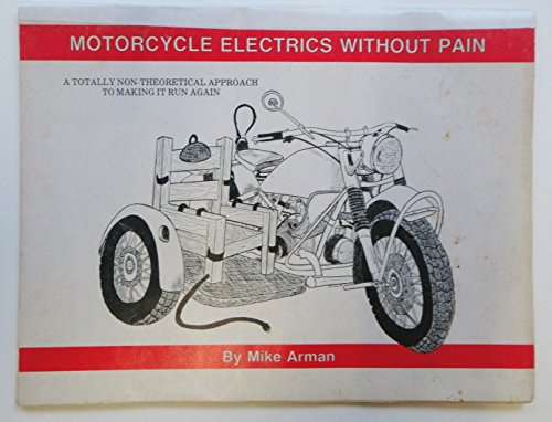 Motorcycle Electrics Without Pain: Mike Arman